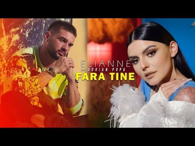 Elianne feat Dorian Popa Fara Tine Official Video