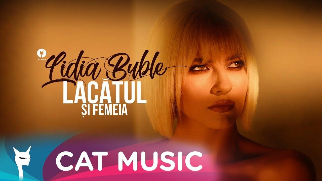 Lidia Buble Lacatul si femeia Official Video