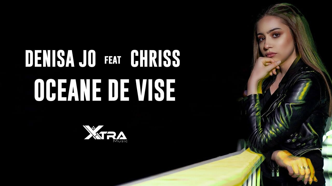 DENISA JO feat CHRISS Oceane De Vise Official Video