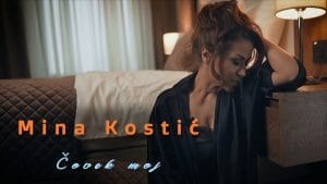 Mina Kostic Covek moj Official Video 2020
