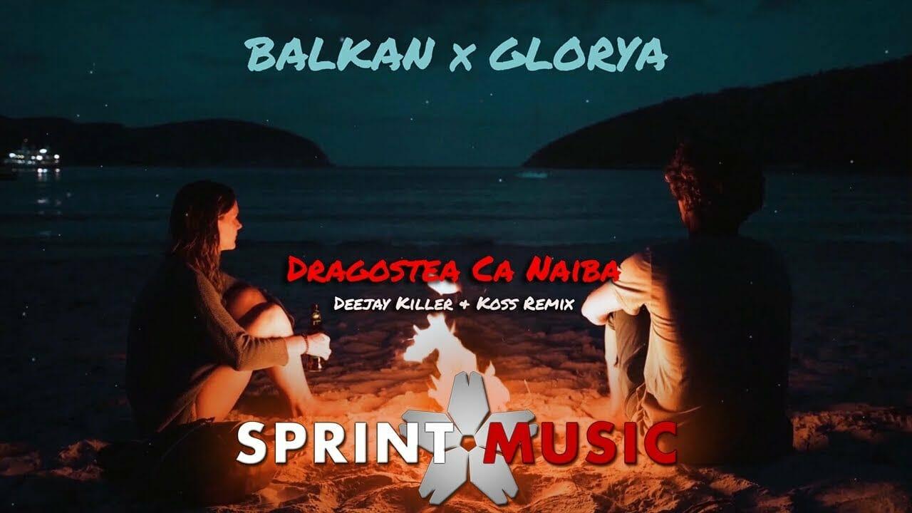 Balkan-x-Glorya-Dragostea-Ca-Naiba-Deejay-Killer-Koss-Remix
