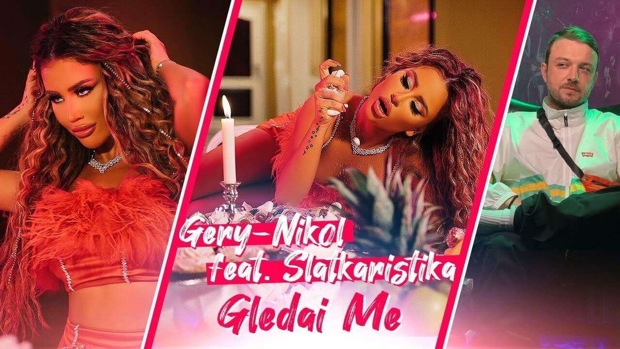 Gery Nikol Slatkaristika Gledai me Official Video