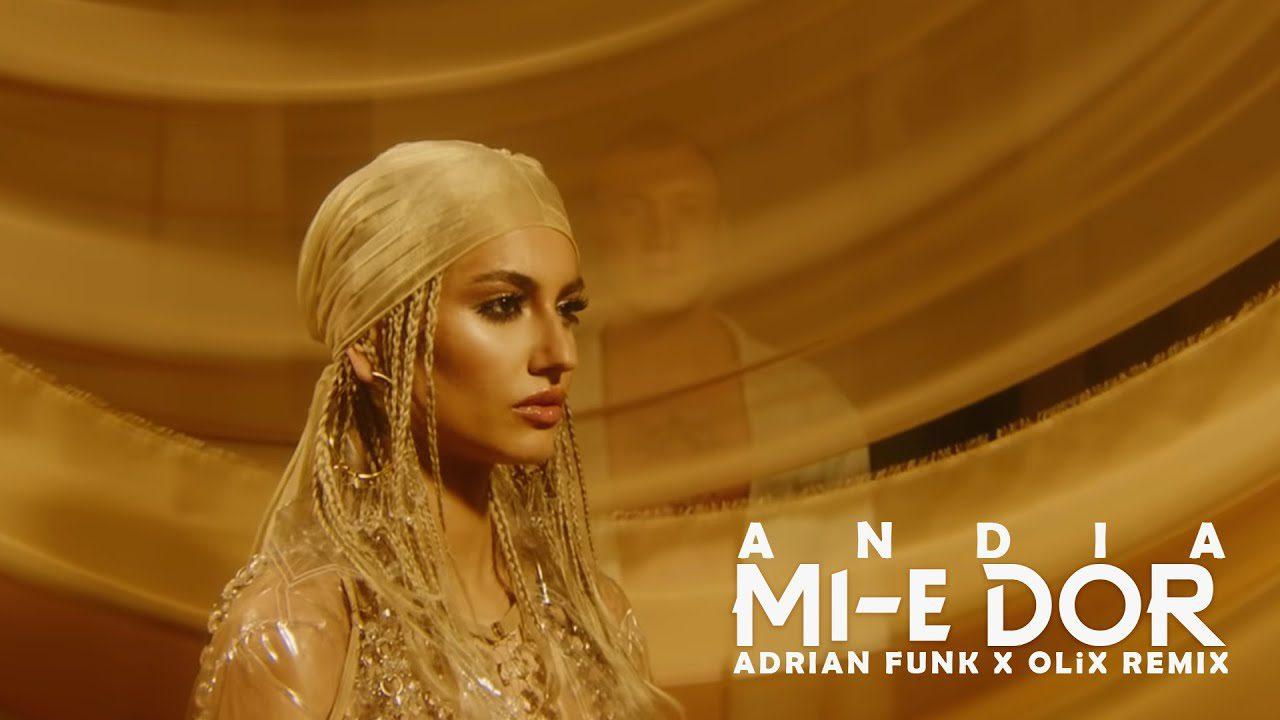 Andia Mi e dor Adrian Funk X OLiX Remix